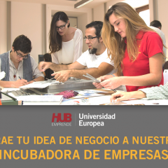 Incúbate en la Universidad Europea